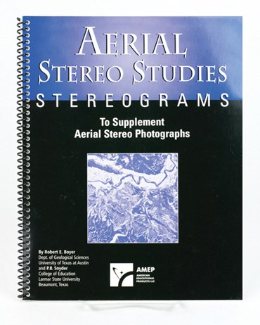 Aerial Stereo Studies Student Guide Book for Earth Science and Geology