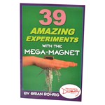 39 Amazing Experiments with the Mega-Magnet Book