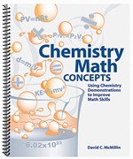 Chemistry Math Concepts and Using Demonstrations to Improve Math Skills Activity and Resource Book