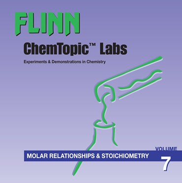 Flinn ChemTopic Labs™ Molar Relationships and Stoichiometry Lab Manual, Volume 7