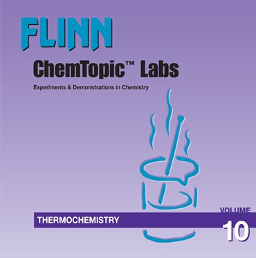 Flinn ChemTopic Labs™ Thermochemistry Lab Manual, Volume 10