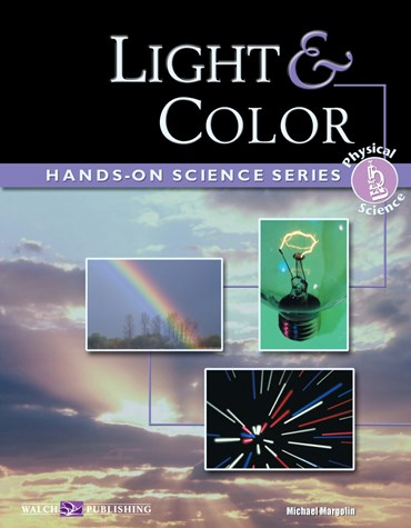 Light and Color Lab Activities and Experiments for Physical Science and Physics