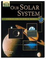Our Solar System Book for Earth and Space Science