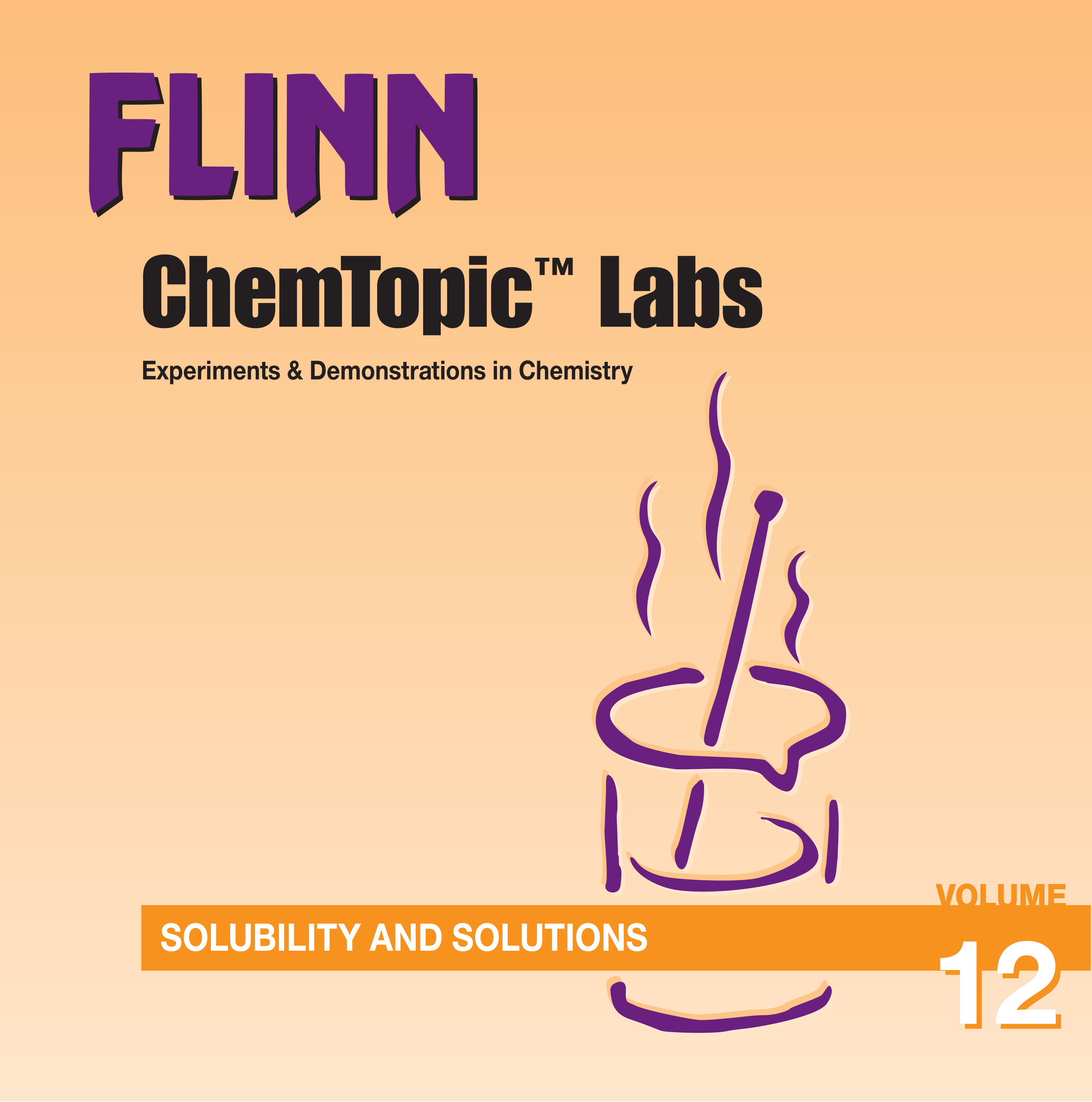 Flinn ChemTopic Labs™ Solubility and Solutions Lab Manual, Volume 12