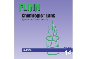 Flinn ChemTopic Labs™ Kinetics Lab Manual, Volume 14