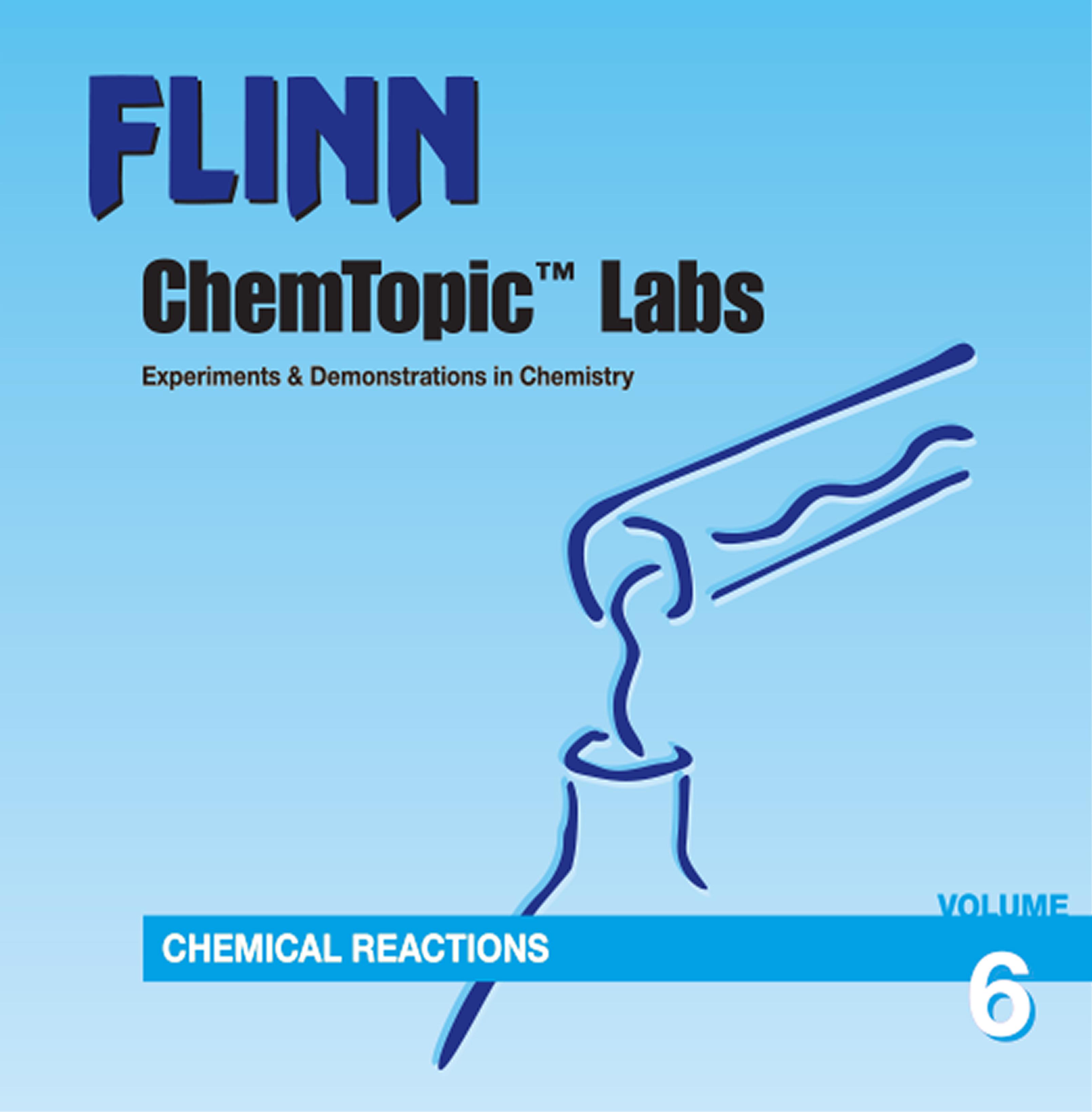Flinn ChemTopic Labs™ Chemical Reactions Lab Manual, Volume 6