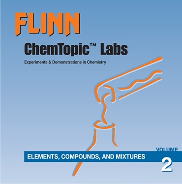 Flinn ChemTopic Labs™ Elements, Compounds and Mixtures Lab Manual, Volume 2