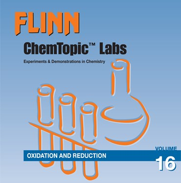 Flinn ChemTopic Labs™ Oxidation and Reduction Lab Manual, Volume 16