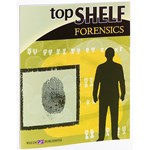 Top Shelf Forensics Laboratory Manual