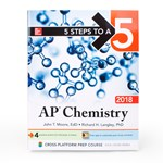 5 Steps to a 5 Book for AP* Chemistry