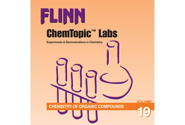 Flinn ChemTopic Labs™ Chemistry of Organic Compounds Lab Manual, Volume 19