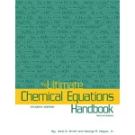 The Ultimate Chemical Equations Handbook Student Edition