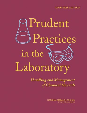 Prudent Practices in the Laboratory: Handling and Management of Chemical Hazards