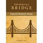 The Mole is a Bridge: General Chemistry Poems