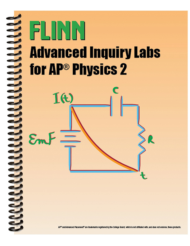 Flinn Advanced Inquiry Labs for AP® Physics 2 Lab Manual