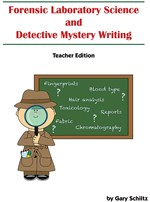 Forensic Laboratory Science and Detective Mystery Writing Instructor's Guide