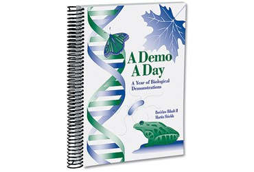 A Demo A Day™—A Year of Biological Demonstrations