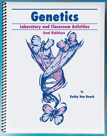 Genetics Laboratory and Classroom Activities Book