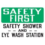 "Safety Sign ""Safety First: Safety Shower and Eye Wash Station"""