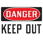 "Safety Sign ""Danger: Keep Out"""