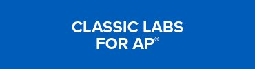 Classic Labs for AP